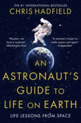 Omslag - An Astronaut's Guide to Life on Earth