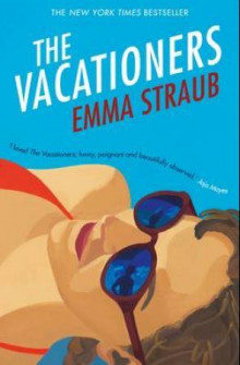 The vacationers av Emma Straub (Heftet)