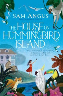 The House on Hummingbird Island av Sam Angus (Heftet)