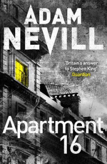 Apartment 16 av Adam Nevill (Heftet)