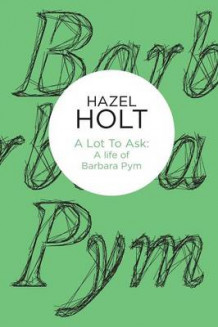 A Lot to Ask av Hazel Holt (Heftet)