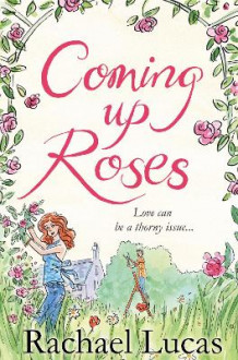 Coming Up Roses av Rachael Lucas (Heftet)