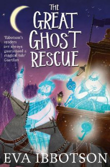 The Great Ghost Rescue av Eva Ibbotson (Heftet)