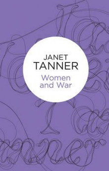 Women and War av Janet Tanner (Innbundet)