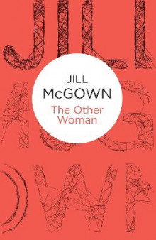 The Other Woman av Jill McGown (Innbundet)