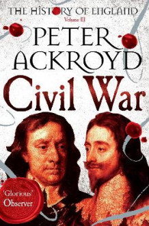 Civil War: Volume III av Peter Ackroyd (Heftet)