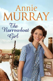The Narrowboat Girl av Annie Murray (Heftet)