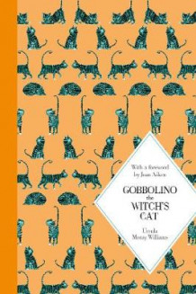 Gobbolino the Witch's Cat av Ursula Moray Williams (Innbundet)