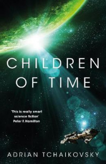 Children of Time av Adrian Tchaikovsky (Innbundet)