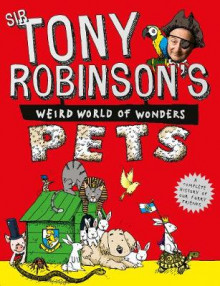 Tony Robinson's Weird World of Wonders: Pets av Sir Tony Robinson (Heftet)
