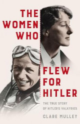 Omslag - The Women Who Flew for Hitler