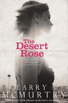 The Desert Rose av Larry McMurtry (Heftet)
