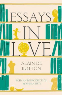 Essays In Love av Alain de Botton (Heftet)