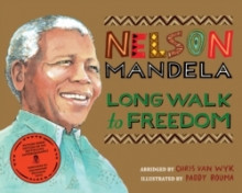 Long Walk to Freedom av Chris Van Wyk og Nelson Mandela (Heftet)