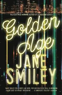 Golden Age av Jane Smiley (Heftet)
