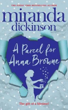 A Parcel for Anna Browne av Miranda Dickinson (Heftet)
