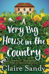 A Very Big House in the Country av Claire Sandy (Heftet)