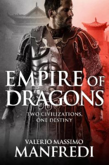Empire of Dragons av Valerio Massimo Manfredi (Heftet)