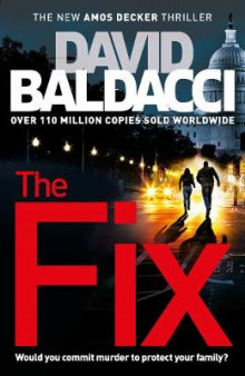 The Fix av David Baldacci (Innbundet)
