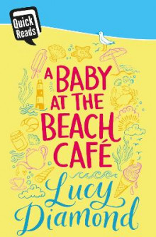 A Baby at the Beach Cafe av Lucy Diamond (Heftet)