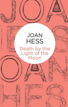 Death by the Light of the Moon av Joan Hess (Innbundet)