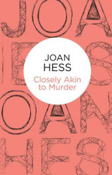 Closely Akin to Murder av Joan Hess (Innbundet)