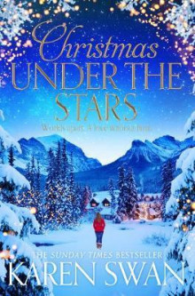 Christmas under the stars av Karen Swan (Heftet)