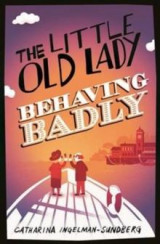 Omslag - The little old lady behaving badly