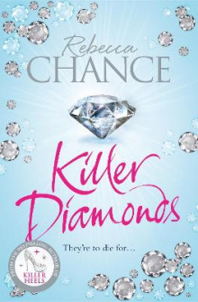 Killer Diamonds av Rebecca Chance (Heftet)