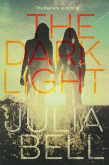 The Dark Light av Julia Bell (Heftet)