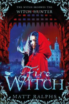 Fire Witch av Matt Ralphs (Heftet)