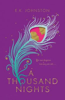 A Thousand Nights av E.K. Johnston (Innbundet)