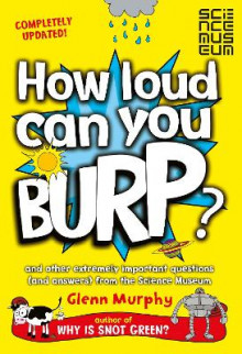 How Loud Can You Burp? av Glenn Murphy (Heftet)