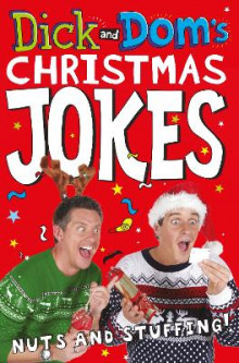 Dick and Dom's Christmas Jokes, Nuts and Stuffing! av Dominic Wood og Richard McCourt (Heftet)