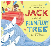 Jack and the Flumflum Tree av Julia Donaldson (Pappbok)
