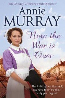 Now the War is Over av Annie Murray (Heftet)