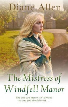 The Mistress of Windfell Manor av Diane Allen (Heftet)