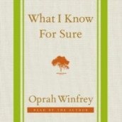 What I Know for Sure av Oprah Winfrey (Lydbok-CD)