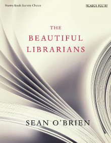 The Beautiful Librarians av Sean O'Brien (Heftet)