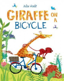 Giraffe on a Bicycle av Julia Woolf (Heftet)