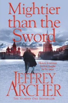 Mightier than the sword av Jeffrey Archer (Heftet)