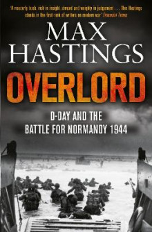 Overlord av Sir Max Hastings (Heftet)