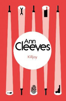 Killjoy av Ann Cleeves (Heftet)