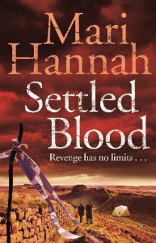 Settled Blood av Mari Hannah (Heftet)