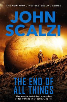 The End of All Things av John Scalzi (Heftet)