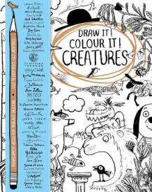 Draw it! Colour it! Creatures av Macmillan Children's Books (Heftet)