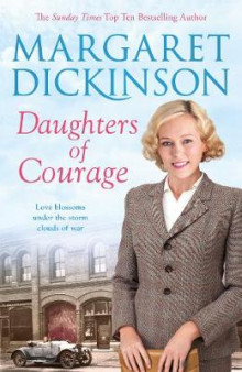 Daughters of Courage av Margaret Dickinson (Innbundet)