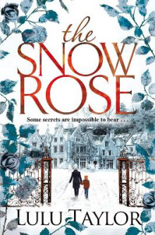 The Snow Rose av Lulu Taylor (Heftet)