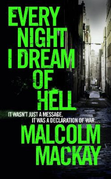 Every Night I Dream of Hell av Malcolm MacKay (Innbundet)