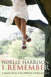 I Remember av Noelle Harrison (Heftet)